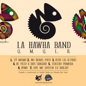 Trasera: La hawha band - Q.M.Q.L.B.