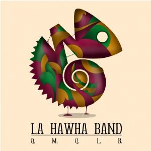 Deltantera: La hawha band - Q.M.Q.L.B.