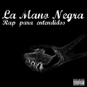 Deltantera: La mano negra - Rap para entendidos