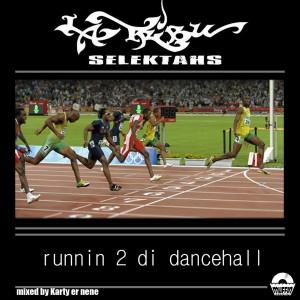 Deltantera: La tribu selektahs - Runnin 2 di dancehall