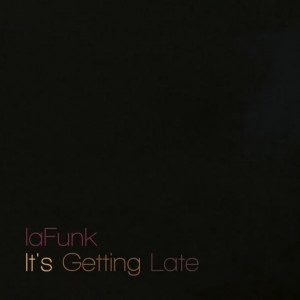 Deltantera: Lafunk - Its getting late (Instrumentales)