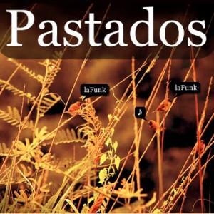 Deltantera: Lafunk - Pastados (Instrumentales)