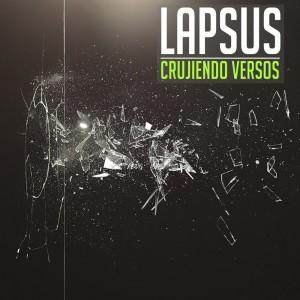 Deltantera: Lapsus - Crujiendo versos