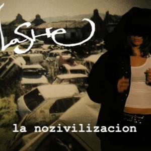 Deltantera: Lashe - La Nozivilizacin