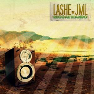 Deltantera: Lashe y JML - Reggaeteando