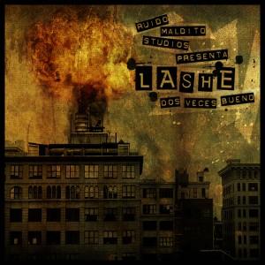 Deltantera: Lashe y Ruido Maldito Studios - Dos Veces Bueno