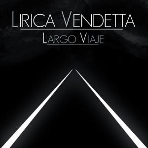 Deltantera: Lirica vendetta - Largo viaje