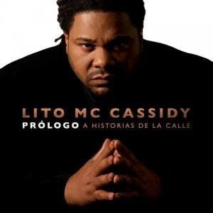 Deltantera: Lito MC Cassidy - Prologo a Historias de la calle