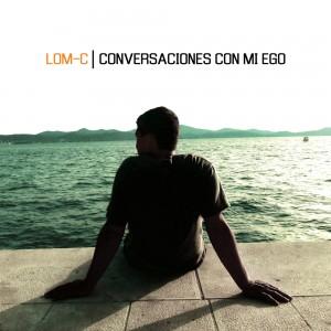 Deltantera: Lom-C - Conversaciones con mi ego