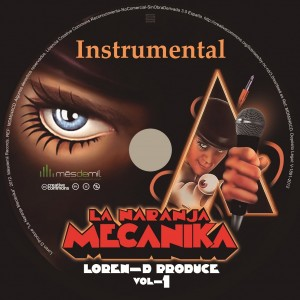 Deltantera: Loren D - La naranja mecánika (Instrumentales)