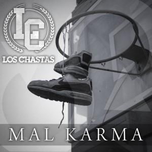 Deltantera: Los Chastas - Mal karma