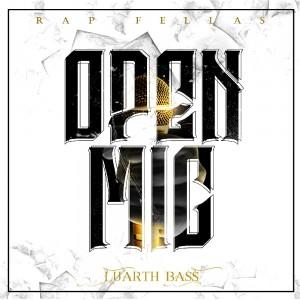 Deltantera: Luarth bass - Open Mic