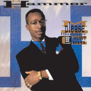 MC Hammer - Please Hammer, don't hurt 'em