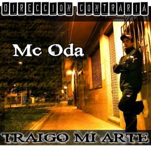 Deltantera: MC Oda - Traigo mi arte