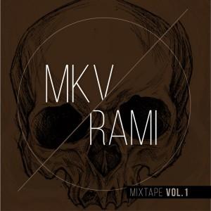 Deltantera: MKV y Rami - Mixtape Vol. 1 (Versión maqueta)