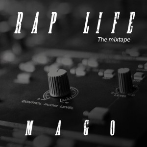 Deltantera: Mago - Rap life the mixtape