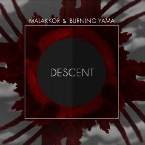 Deltantera: Malakkor y Burning Yama - Descent