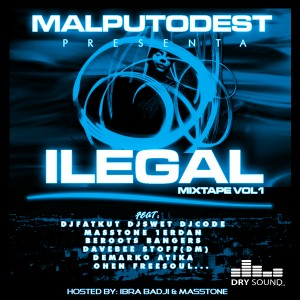 Deltantera: Malputo Dest - Ilegal mixtape Vol.1