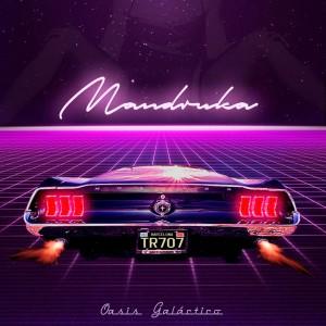 Deltantera: Mandruka - Oasis galáctico