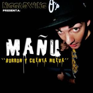 Deltantera: Manhu y Niggaswing - Borrón y cuenta nueva