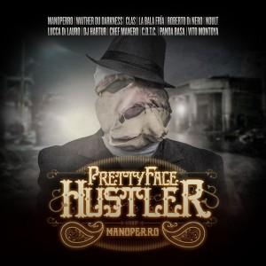 Deltantera: Manoperro - Pretty face hustler