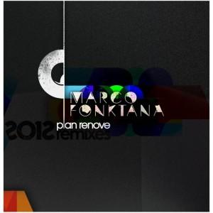 Deltantera: Marco Fonktana - Plan renove 2012 Los remixes