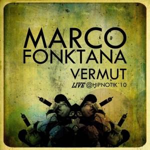 Deltantera: Marco Fonktana - Vermut - Live @ Hipnotik 10
