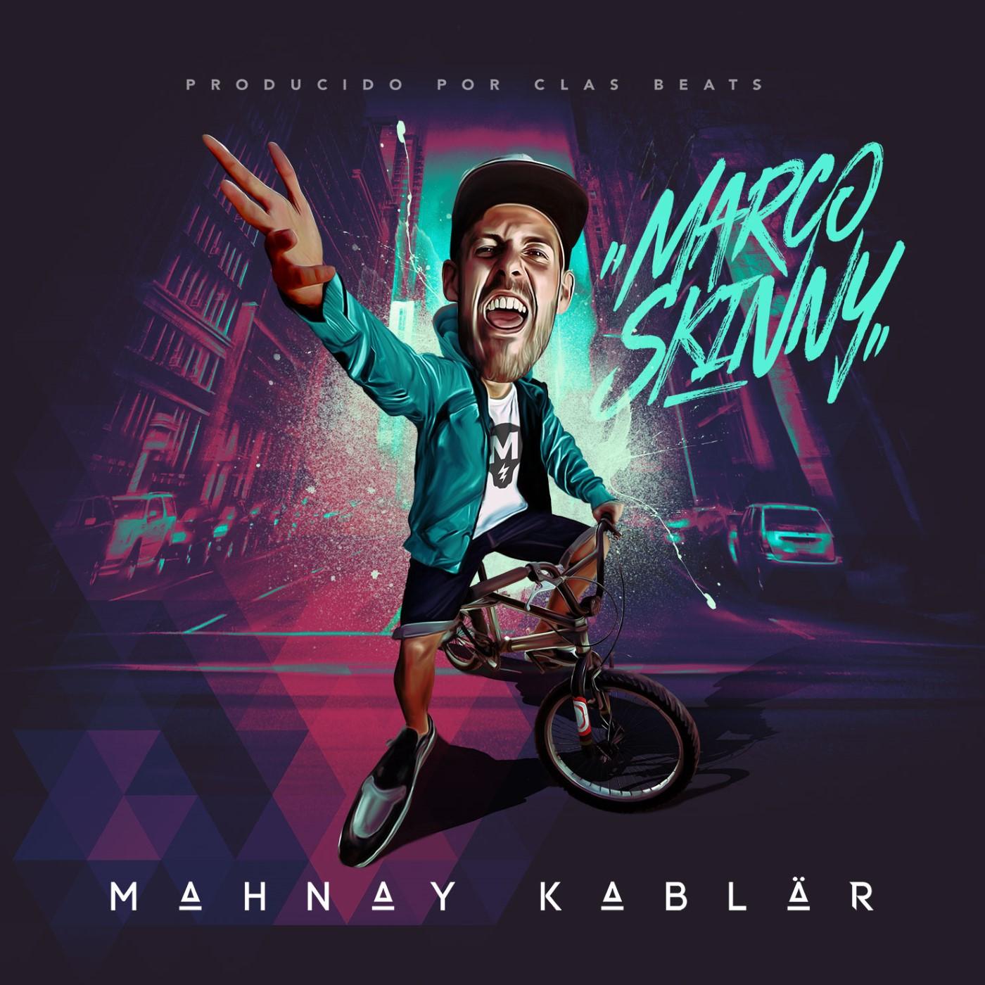 Marco Skinny - Mahnay kablär (Escucha)