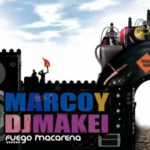 Deltantera: Marco Skinny y Dj Makei - Fuego Macarena