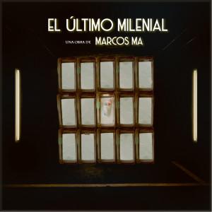 Deltantera: Marcos MA - El último milenial
