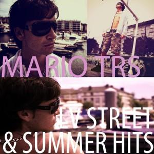 Deltantera: Mario T.R.S. - Lv street and summer hits