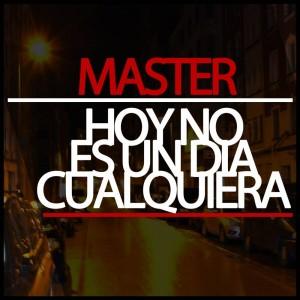 Deltantera: Master - Hoy no es un dia cualquiera