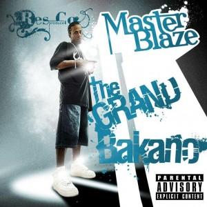 Deltantera: Master blaze - The grand bakano