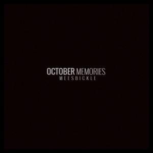Deltantera: Mees Bickle - October memories (Instrumentales)