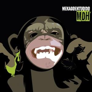 Deltantera: Mekagoentuoido - M.D.H