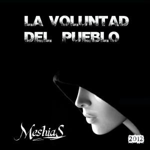 Deltantera: Meshias - La voluntad del pueblo