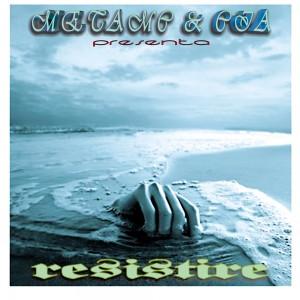 Deltantera: MetaMc y Cia - Resistire