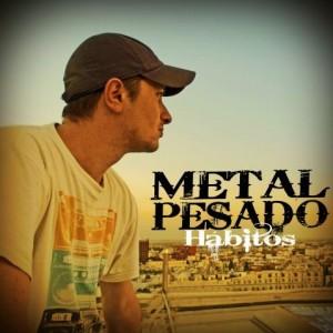 Deltantera: Metal Pesado - Hábitos