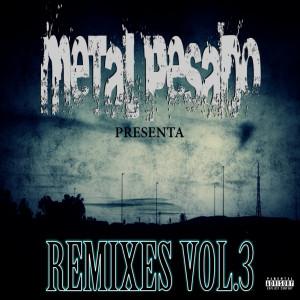 Deltantera: Metal Pesado - Remixes Vol.3