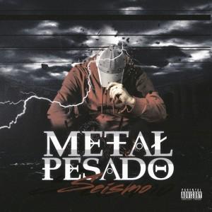 Deltantera: Metal Pesado - Seísmo
