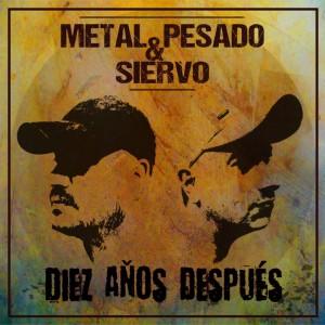 Deltantera: Metal Pesado y Siervo - Diez años después