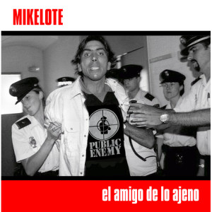 Deltantera: Mikelote - El amigo de lo ajeno