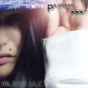 Deltantera: Milena Vlc - Pa variar