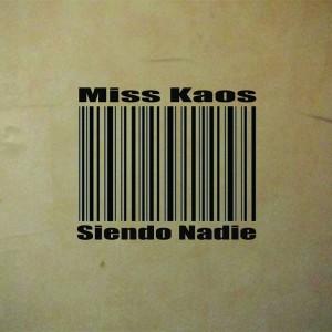 Deltantera: Miss kaos - Siendo nadie