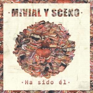 Deltantera: Mivial y Sceno - Ha sido el