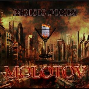 Deltantera: Moisis Jones - Molotov
