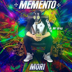 Deltantera: Mr Brey - Memento Mori
