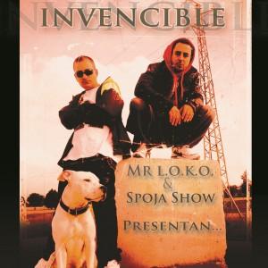 Deltantera: Mr L.o.k.o y Spojashow - Invencible