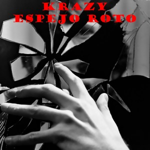 Deltantera: Mr. Crazy - Espejo roto EP