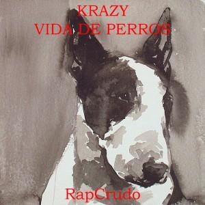 Deltantera: Mr. Crazy - Vida de perros